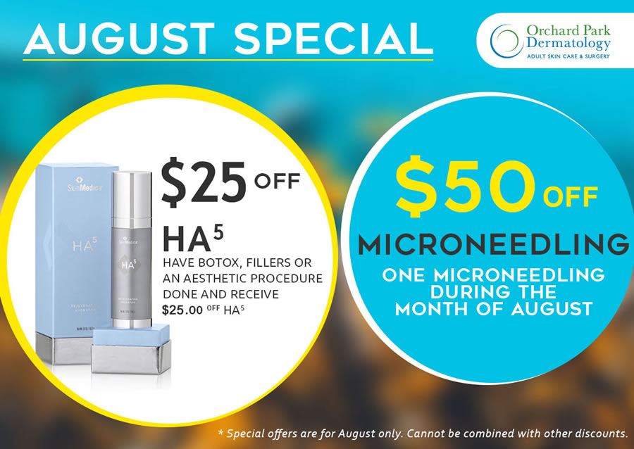 Offers for the Month of August at Orchard Park Dermatology