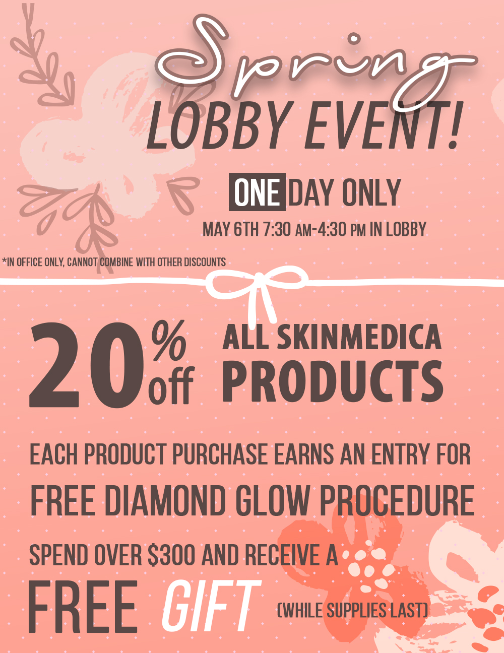 Spring event may 6th for skinmedica products and more